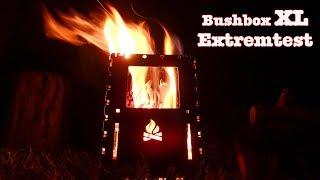 Extremtest meiner neuen Bushbox XL in Edelstahl Ausführung. Dauerbe...