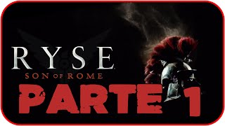 Ryse: Son of Rome | Gameplay en Español PC | Parte 1