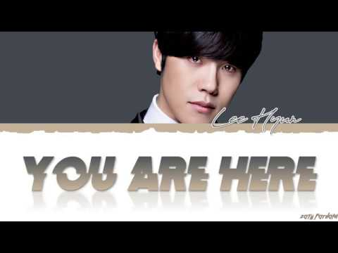 LEE HYUN - 'YOU ARE HERE' (니가 있어) Lyrics [Color Coded_Han_Rom_Eng]