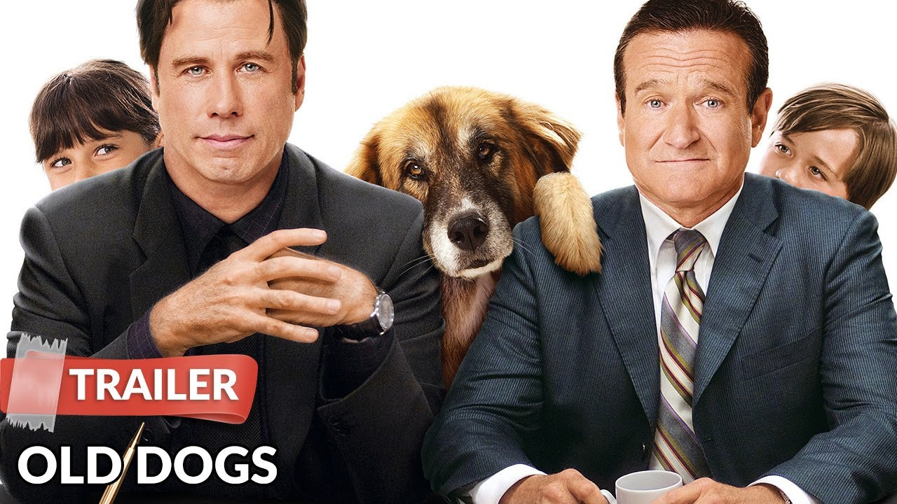 Old Dogs 2009 Trailer Hd Robin Williams John Travolta Seth Green Youtube