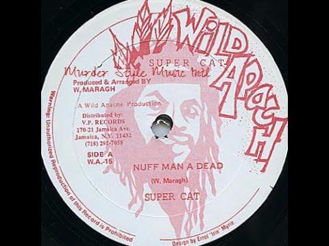 super-cat-nuff-man-a-dead-wild-apache-productions-murder-style-music-intl-jungle-wi