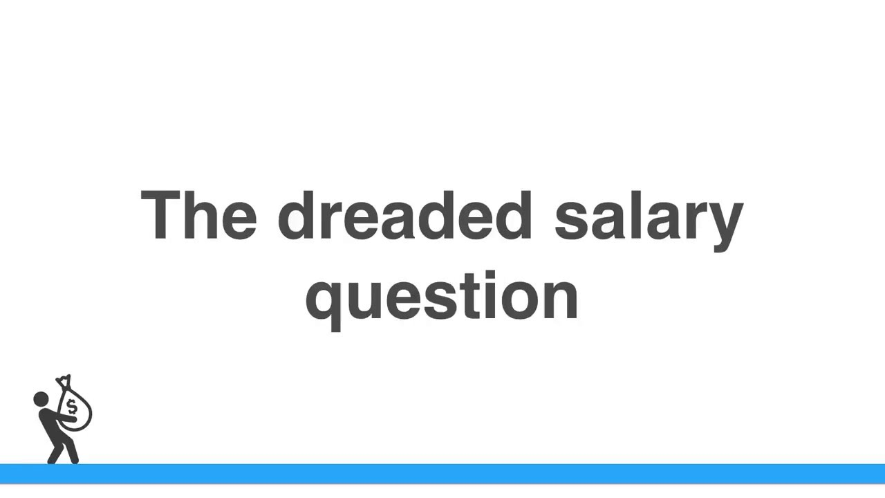 Salary expectations questions—How should you answer them? (2019)