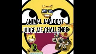 ANIMAL JAM DON'T JUDGE CHALLENGE