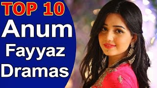 Top 10 Best Anum Fayyaz Dramas List