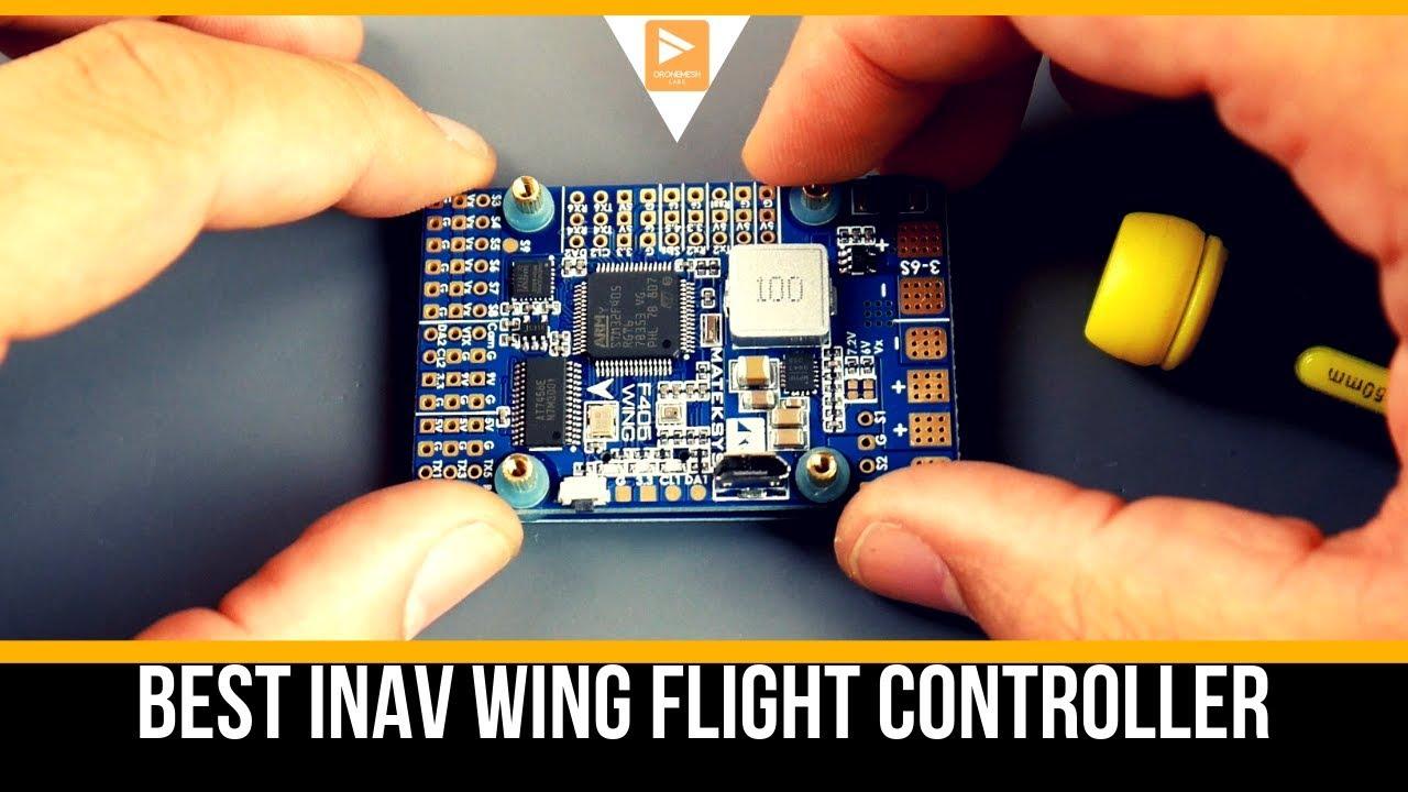 Best INAV Flying Wing Flight Controller // Matek F405 Wing Overview