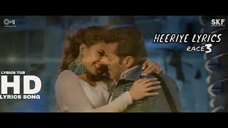 Heeriye Song with Lyrics - Race 3 | Salman Khan & Jacqueline | Meet Bros ft. Deep Money, Neha Bhasin