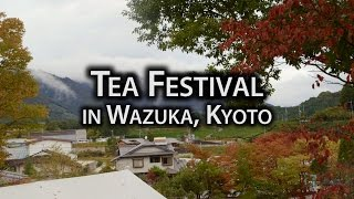 Kyoto Festival: Tea Festival in Wazuka, Kyoto (Chagenkyo Matsuri)