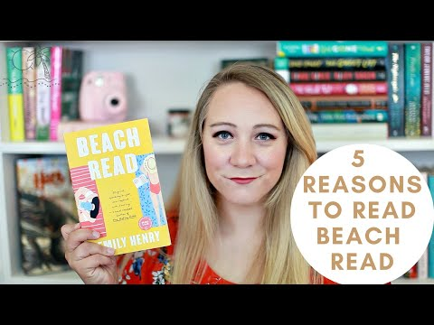 5 REASONS TO READ BEACH READ BY EMILY HENRY!
