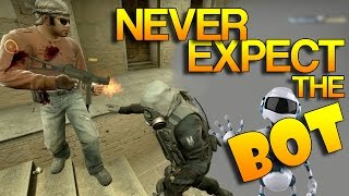 CS:GO - Never expect the BOT!