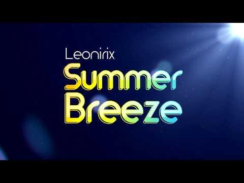 Leonirix - Summer Breeze (Electro Dance Music)