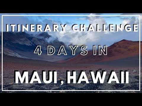 Exploring MAUI, HAWAII in 4 DAYS! A NEW Travel Itinerary Challenge Series