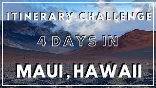 Exploring MAUI, HAWAII in 4 DAYS! A NEW Travel Itinerary Chall…