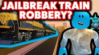 NEW TRAIN ROBBERY IN ROBLOX JAILBREAK?