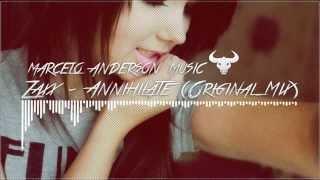Marcelo anderson Music - Zaxx - annihilate original mix