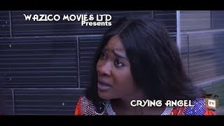 New Movie Alert quotCRYING ANGELquot Mercy Johnson New Movie 2019 Latest Nigerian Nollywood Movie