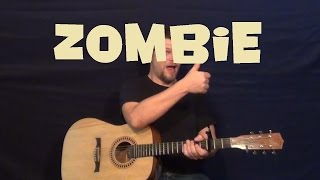 Zombie (The Cranberries) Guitar Lesson Easy Strum Beginner - How to Play Guitar