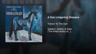 Play A Sun Lingering Disease