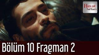 Hayat Sırları 10. Bölüm 2. Fragman