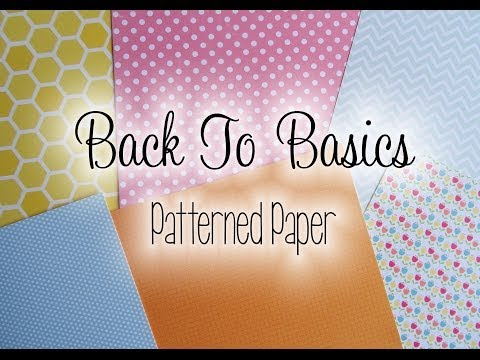 Back To Basics: Patterned Paper | The Card Grotto