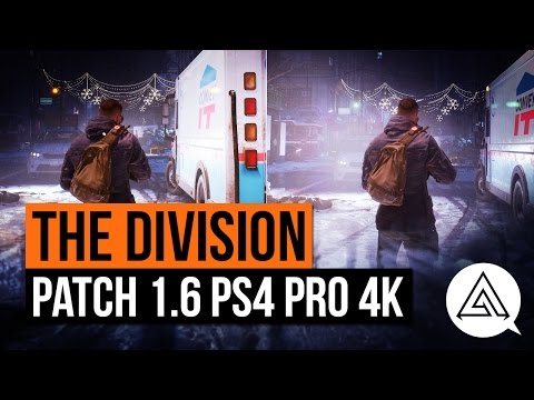 The Division | Patch 1.6 PS4 Pro 4K vs 1080p Gameplay Comparison