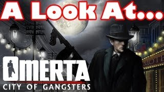 Omerta - City of Gangsters PC Gameplay, Opinions and First Impressions Review Part 1 Video