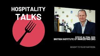 Hospitality Talks | Ep2.  Steve Alton