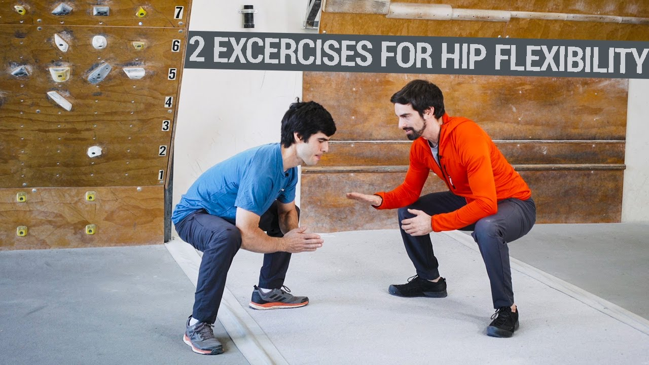2 Exercises To Improve Your Hip Flexibility | The Climbing Doctor