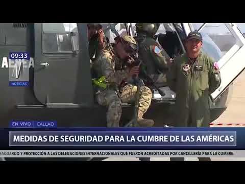 Medidas de seguridad para la Cumbre de las Américas (Canal N)