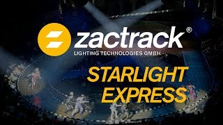 zactrack - Starlight Express