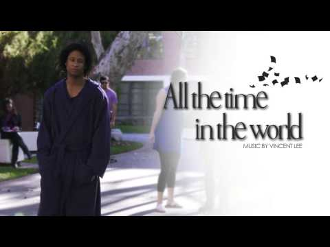 Vincent Lee - ALL THE TIME IN THE WORLD