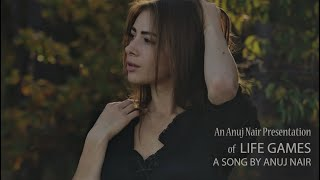 Anuj Nair - Life Games (Official Music Video)