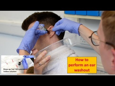 How To Perform An Ear Washout (irrigation) - ENT/Otolaryngology Skills