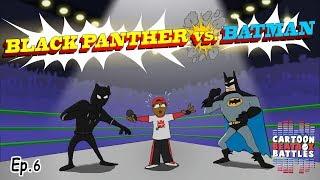 Black Panther Vs Batman   Cartoon Beatbox Battles