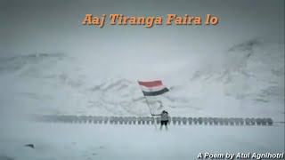 Independence Day 2016 special (Aaj Tiranga Faira Lo) A Poem