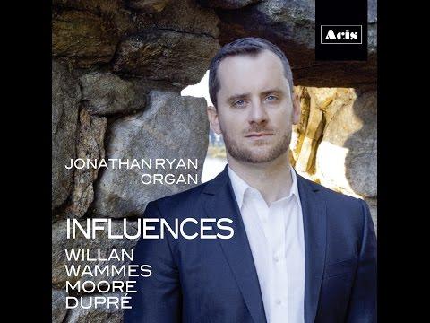 Jonathan Ryan's Organ Recording: Influences