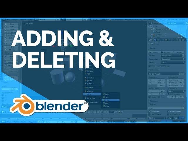 Adding & Deleting - Blender Fundamentals