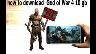 How to download ppsspp God of War 4 10 gb fak vs real games tester my review 1000% genuine