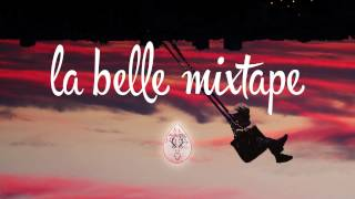 La Belle Mixtape The Wild Life Gamper Dadoni