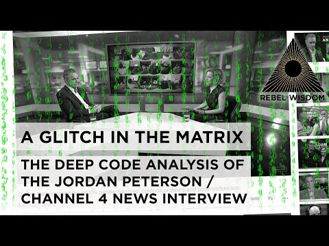Deep Code Assessment - Jordan Peterson/Channel 4, Glitch in the Matrix