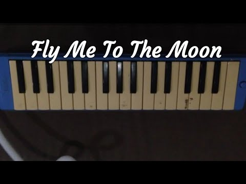 Not Pianika Fly Me To The Moon (di Deskripsi)
