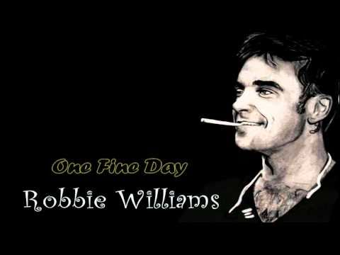 Robbie Williams - One Fine Day [B-Side]
