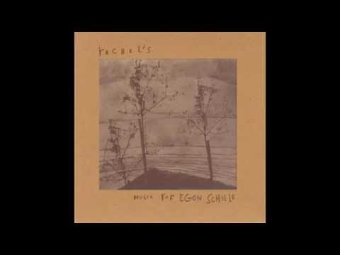 Rachel's - Music for Egon Schiele (Full Album)