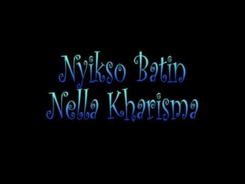 NELLA KHARISMA ~ NYIKSO BATIN