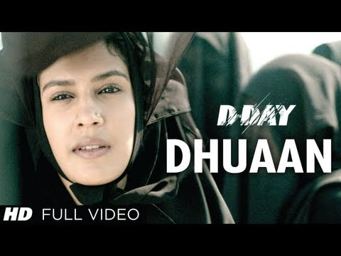D Day Full song Dhuaan | Rishi Kapoor, Irrfan Khan, Arjun Rampal, Shruti Hassan