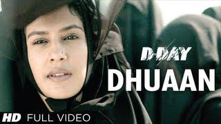 D Day Full Song Dhuaan   Rishi Kapoor, Irrfan Khan, Arjun Rampal, Shruti Hassan
