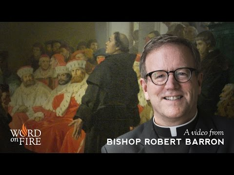 Bishop Barron on Catholicism and the Reformation
