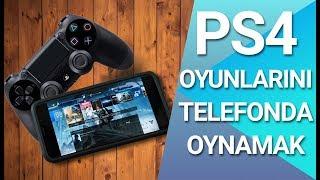 PS4 OYUNLARINI TELEFONDAN OYNAMAK / Nasıl Yapılır?