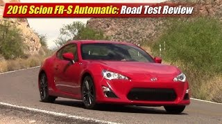 2016 Scion FR-S Automatic: Road Test Review
