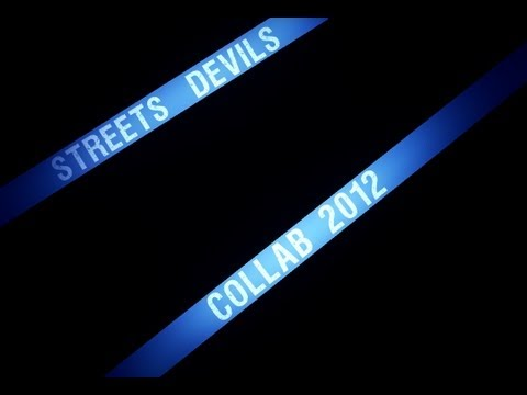 [OFFICIAL] StreetsDEViLS COLLAB | 2012