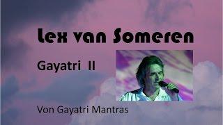 Lex Van Someren Gayatri Mantra